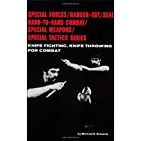 Knife Fighting, Knife Throwing for Combat (Special Forces/Ranger-Udt/Seal