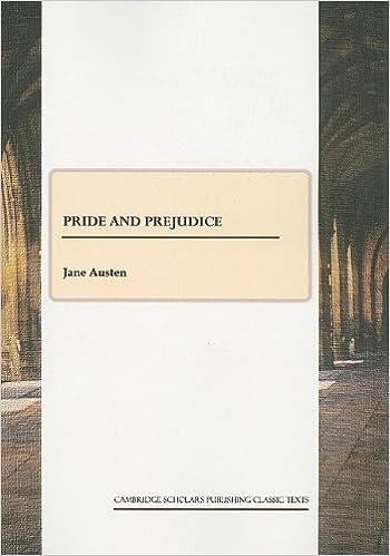 Pride and Prejudice (Cambridge Scholars Publishing Classics Texts)