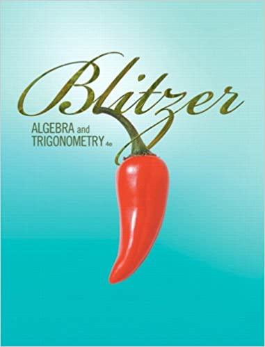 Algebra and trigonometry 4th edition robert f blitzer algebra and trigonometry 4th edition 4th edition by robert f blitzer fandeluxe Choice Image