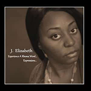 Experience A Rhema Word... Expressions