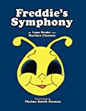 Freddie's Symphony, Lana Drake and Marilyn Clauson, 1456015338