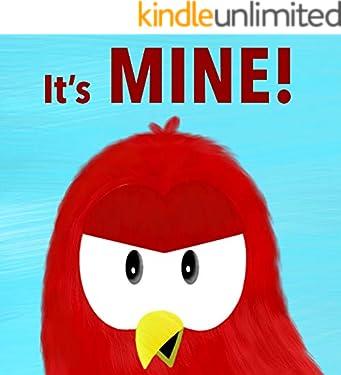 It's MINE! (Sammy Bird Series)
