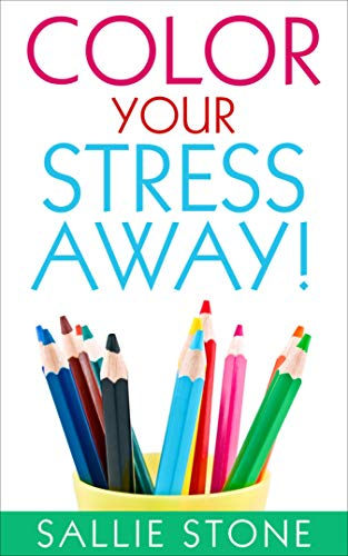 Color Your Stress Away!