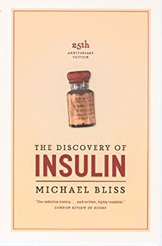 The Discovery of Insulin by [Bliss, Michael]