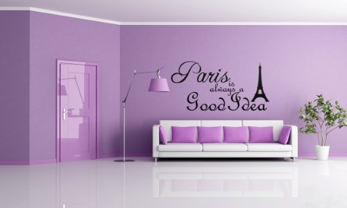 Eiffel Tower Paris Is Always A Good Idea Vinyl Decal Wall Quote Wall
