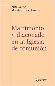 Matrimonio y Diaconado En la Iglesia de Comunicación