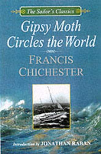 Gipsy Moth Circles the World (The Sailor's Classics #1)
