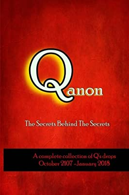 Q anon: The Secrets behind the Secrets