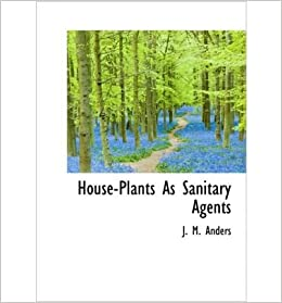 Book House-Plants as Sanitary Agents- Common