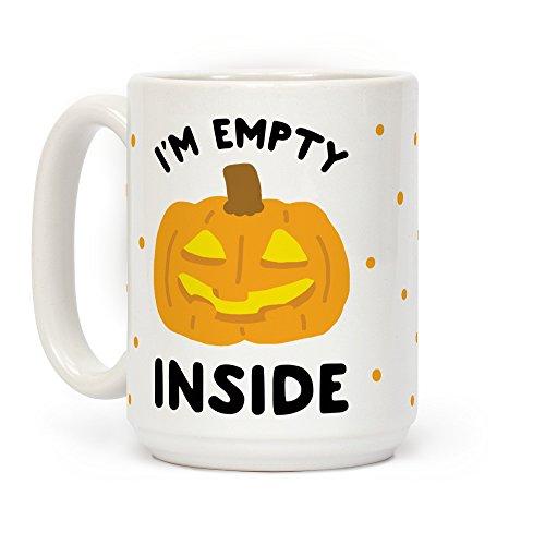 LookHUMAN I'm Empty Inside Pumpkin White 15 Ounce Ceramic Coffee Mug