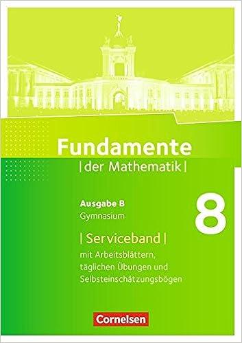 Fundamente der Mathematik - Ausgabe B: 8. Schuljahr - Serviceband ...