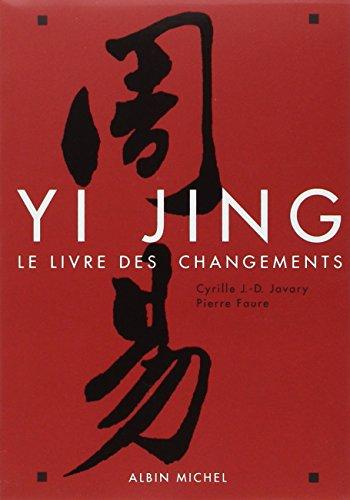 Yi Jing ; le livre des changements (édition 2012)