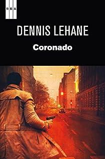 Coronado. Ebook par Lehane