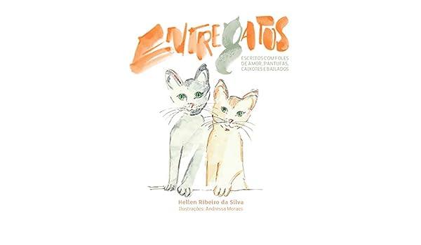 Amazon.com: EntreGatos: Escritos com foles de amor, pantufas ...