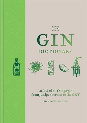 The Gin Dictionary by David T. Smith
