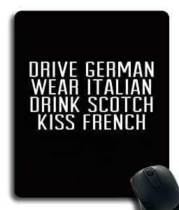 Quotes Drive German Wear Italian Drink Scotch Kiss French Custom Mouse Pad/ Mouse Mat - Cloth - 3MM - Rectangle by icecream design