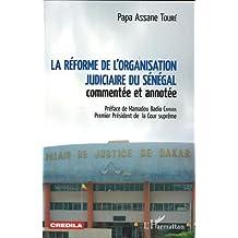 La réforme de l'organisation judiciaire du Sénégal