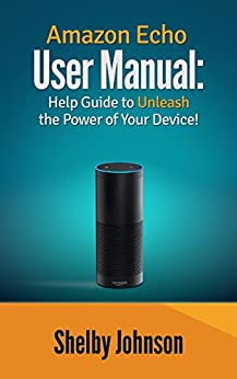 Amazon Echo User Manual Unleash ebook product image