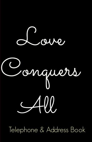 Download 'Love Conquers All' Telephone & Address Book pdf epub