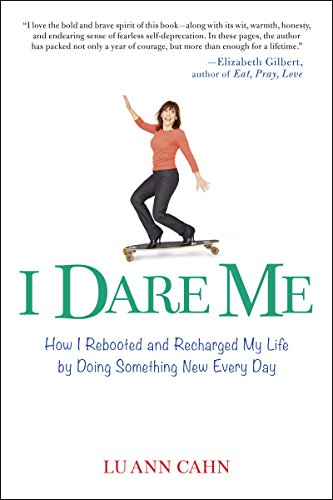 I Dare Me: How I Rebooted and Recharged My Life by Doing Something New Every Day - Pouch Bull Mens