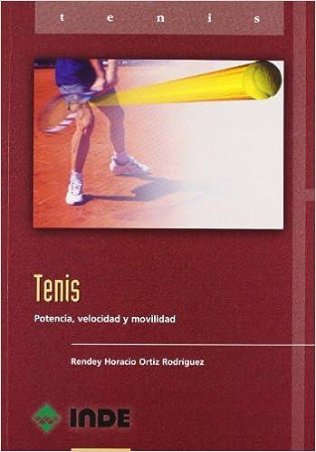 Tenis : potencia, velocidad y movilidad: Varios: 9788495114617: Amazon.com: Books