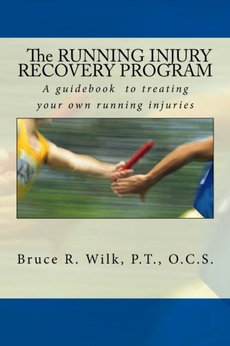 Read Online The Running Injury Recovery Program (Volume 1) pdf epub