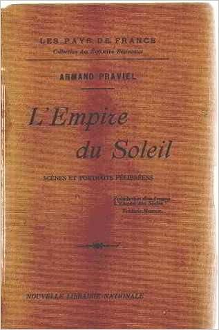 Lire en ligne L'empire du soleil/ scenes et portraits felibreens pdf ebook