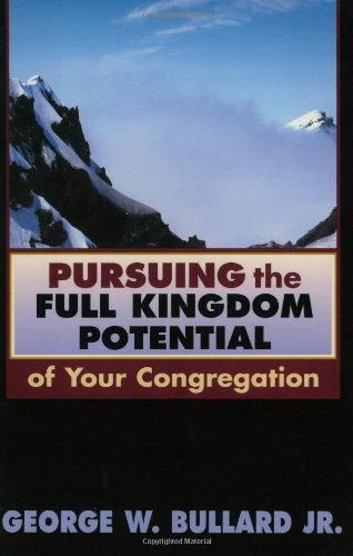 Pursuing the Full Kingdom Potential of Your Congregation (TCP Leadership Series) (TCP The Columbia Partnership Leadership Series) pdf epub