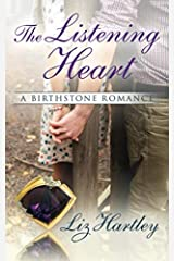 The Listening Heart: A Birthstone Romance Paperback