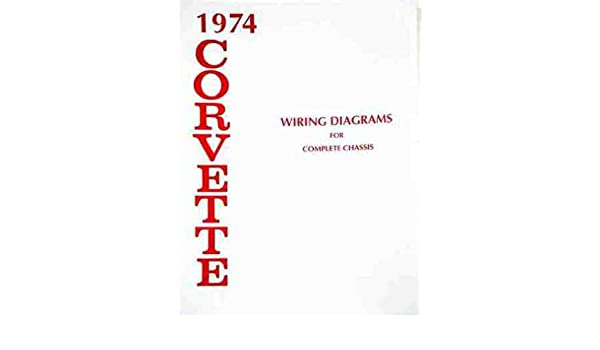 Fine 1974 Corvette Complete Set Of Factory Electrical Wiring Diagrams Wiring 101 Orsalhahutechinfo