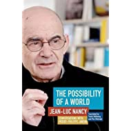 The Possibility of a World: Conversations with Pierre-Philippe Jandin