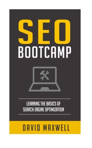SEO: Bootcamp - Learn the Basics of SEO in 2 Weeks! (FREE Books, SEO 2016, SEO Writting, SEO For Wordpress)