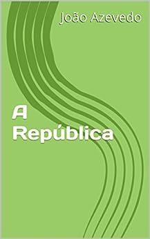 A República por [Azevedo, João]
