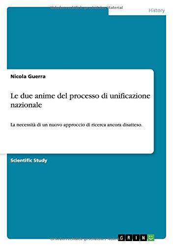 Le due anime del processo di unificazione nazionale (Italian Edition) ebook