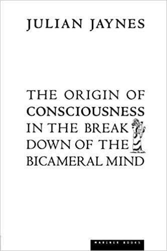 Download The Origin Of Consciousness In The Breakdown Of The Bicameral Mind By Julian Jaynes