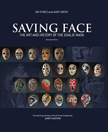 Goalie Mask Art - Saving Face: The Art and History of the Goalie Mask