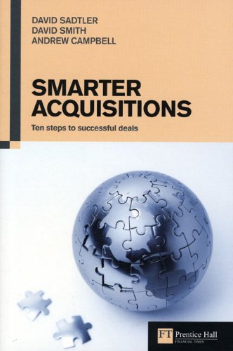 Smarter Acquisitions  Ten Steps To Successful Deals  Financial Times Series