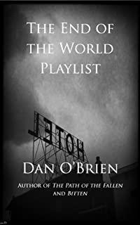 The End Of The World Playlist by Dan O'Brien ebook deal