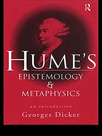 humes metaphysics and epistemology relationship