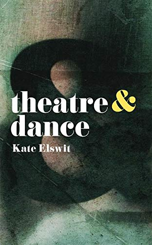 Theatre and Dance -