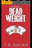 Dead Weight (Lizzy Gardner Series, Book 2)