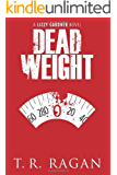 Dead Weight (Lizzy Gardner Series, Book 2)