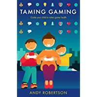 Taming Gaming: Guide your child to healthy video game habits