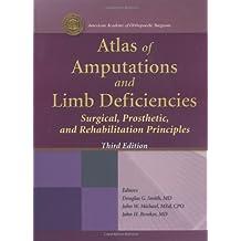 Atlas of Amputations & Limb Deficiencies