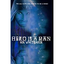 Hero is a man (Glyph Warrior Book 1)