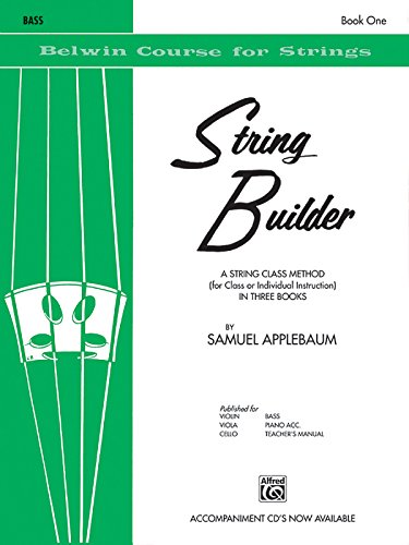 - String Builder, Bk 1: A String Class Method (for Class or Individual Instruction) - Bass (Belwin Course for Strings)
