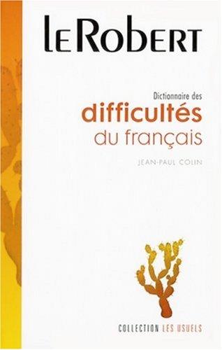 Dictionnaire des difficultés du français Broché – 9 novembre 2006 Jean-Paul Colin Le Robert 284902354X REFERENCE / Writing Skills
