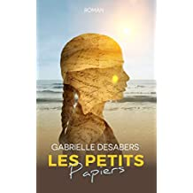 Les petits papiers (French Edition)