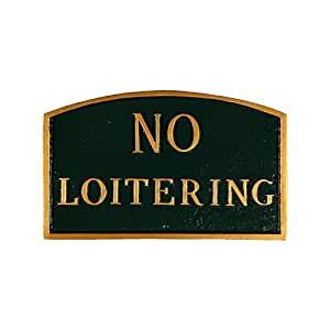 Montague Metal Products SP-13sm-HGG No Loitering Arch Statement Plaque, Small, Hunter Green and Gold