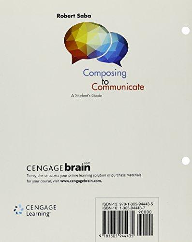 Bundle: Composing to Communicate, Loose-Leaf Version, 1st + 2016 MLA Update Card + LMS Integrated MindTap English, 1 ter